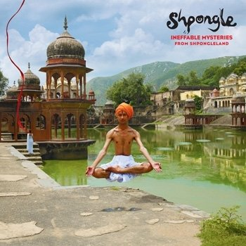Shpongle - Ineffable Mysteries from Shpongleland (2009) скачать